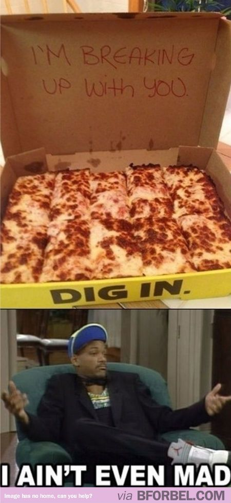 Breaking up with someone with pizza can take the pain away
