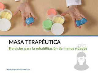 Rehabilitación de manos y dedos con masa terapéutica
