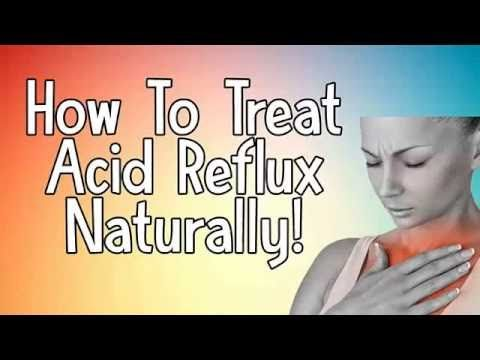 Gerd Medications and  How To Treat Acid Reflux Naturally