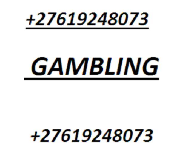 Gambling Spell +27619248073 Johannesburg - Gauteng Classifieds