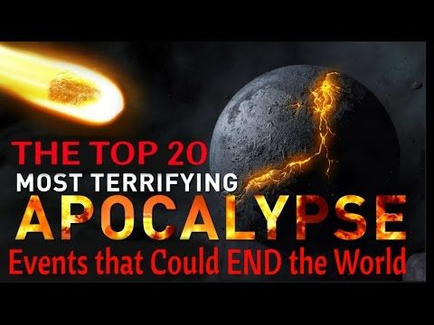 Close Encounters UFO: 20 Apocalyptic Events that Could END the World Jan...
