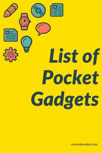 List of Pocket Gadgets Check out this list of pocket gadgets!  There is a pocket microscope, flashlight, lightning detector and more!
