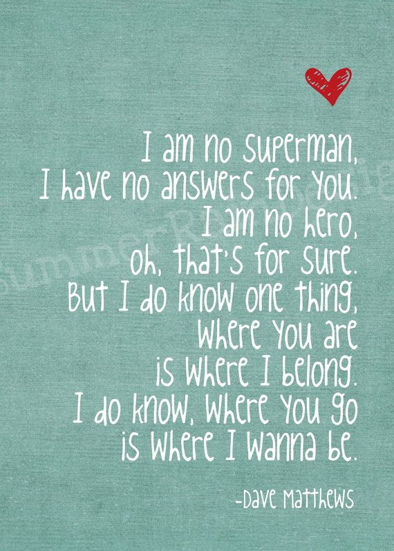 Dave Matthews song lyric print Where Are You by SummerRainDesign, $9.00 @Bridget w.