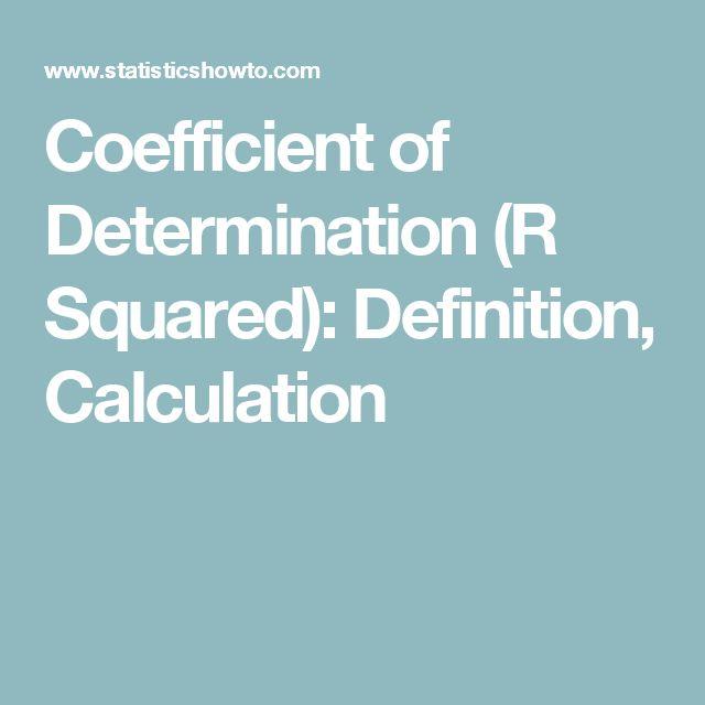 Coefficient of Determination (R Squared): Definition, Calculation
