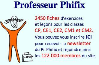 Professeur Phifix. Des exercices en ligne, 2500 fiches d'exercices à imprimer, du CP au CM2. Exercices en ligne · Fiches à imprimer ...