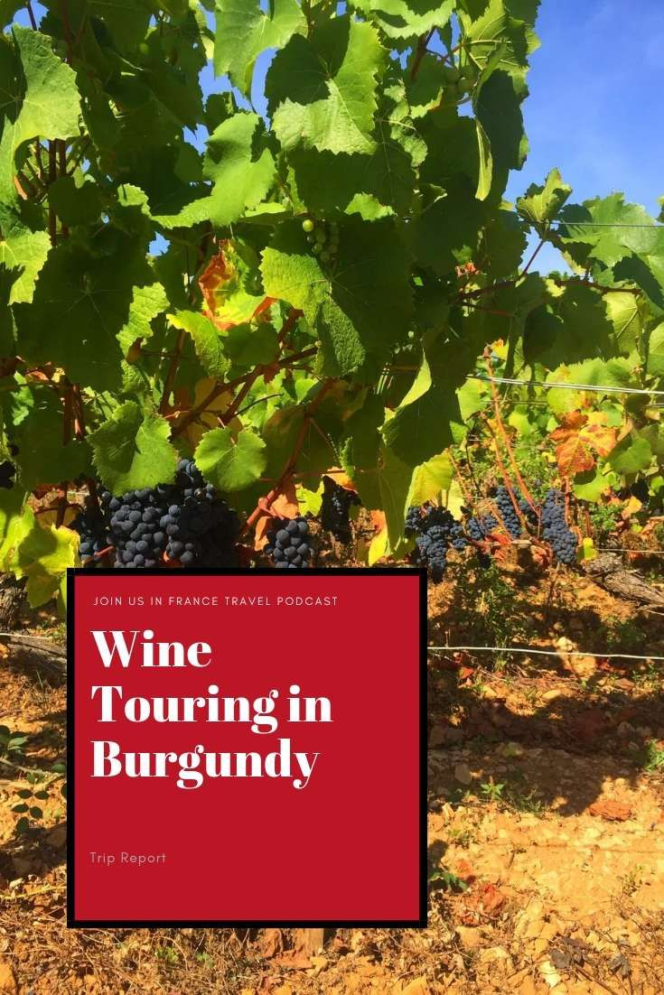 Beaune Burgundy Tips For Touring Wine Tasting And More In 2020 Wine Tour Beaune Wine Tasting