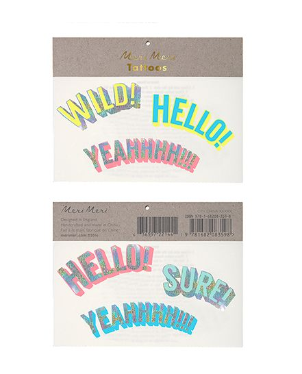 Wild!, Hello!, Yeah! Holographic & Neon Tattoos