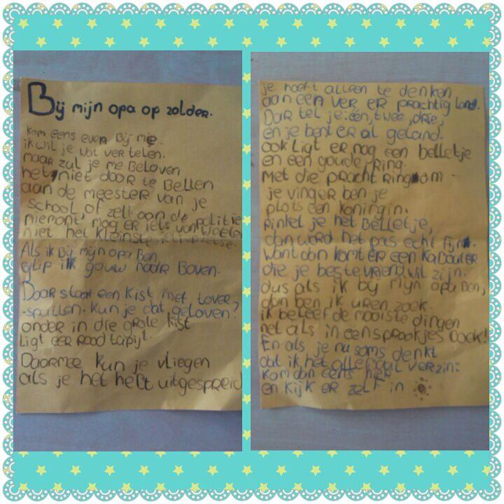 Deze brief kregen wij van Vlinder (8 jaar). Het is haar lievelingsstukje, overgeschreven uit een boek. Wij begrijpen heeeel goed waarom!