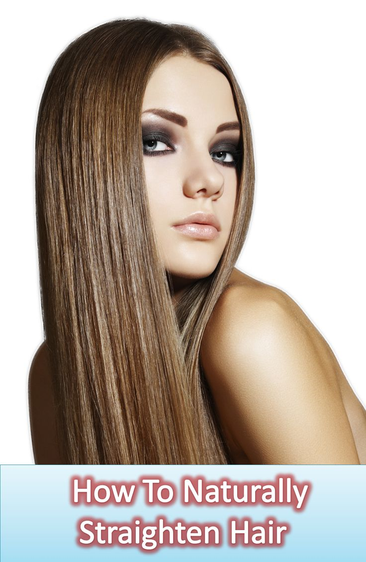 How To Straighten Your Hair Naturally Without Chemicals
