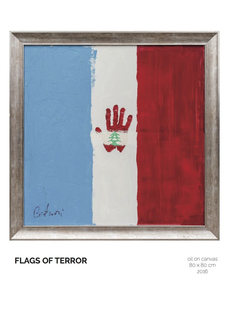 Flags of Terror.   Dedicated to France and Lebanon.   oil on canvas painting