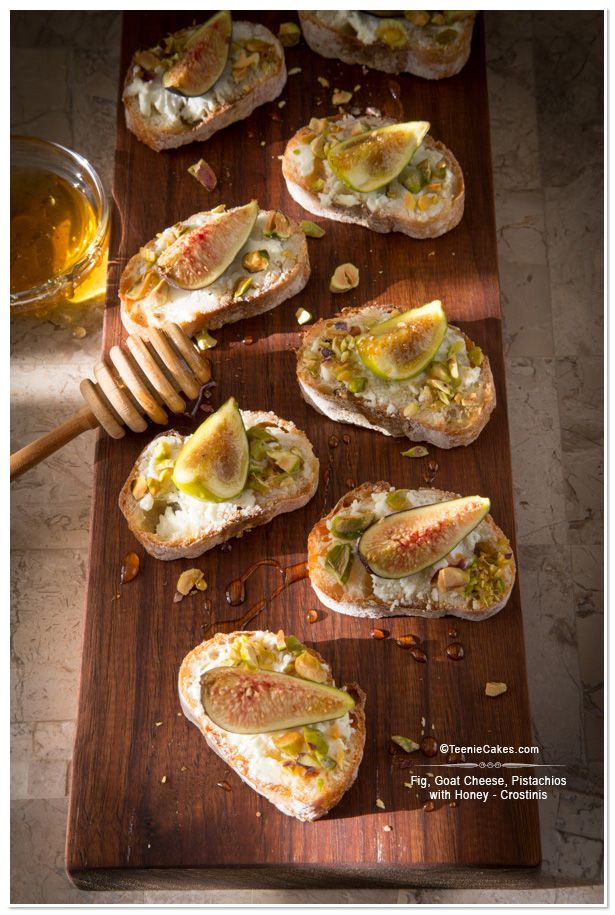Fig, Goat Cheese, Pistachios w/Honey Crostinis | Recipe ...