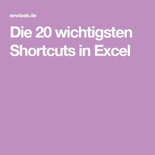 Die 20 wichtigsten Shortcuts in Excel