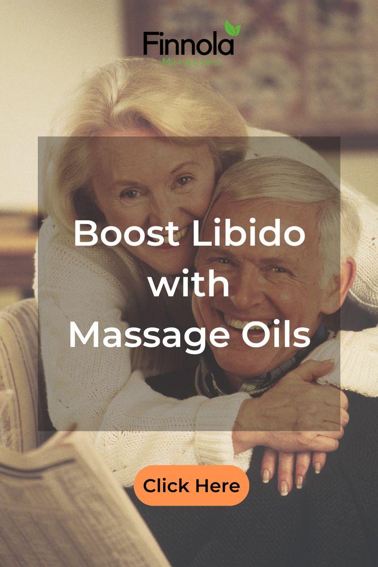 Boost Libido | Massage oil, Libido, Massage