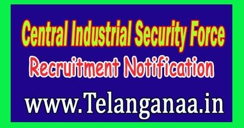 CISF (Central Industrial Security Force) recruitment Notification 2016 www.cisf.gov.in 441 Constable, Driver Post Apply offline   CISF ...