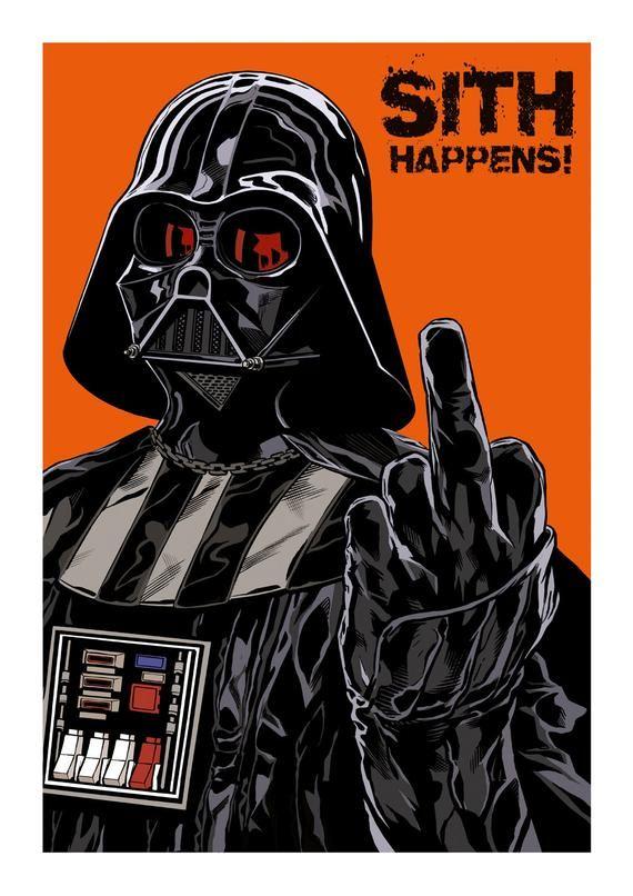 Darth Vader Sith Happens Star Wars Background Star Wars Painting Star Wars Humor