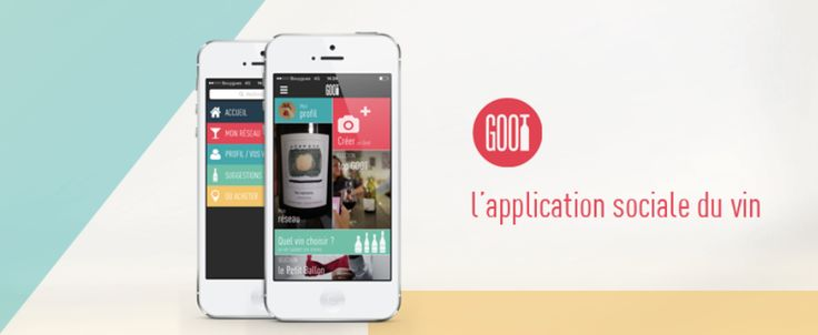 """*Goot est une application mobile et sociale qui facilite l'achat de vin. Selon un sondage de ViaVoice pour """"Terre de vin"""" publié en septembre 2014, 71 % des français estiment ne pas s'y connaître en vin. L'ambition de Goot ? Mettre à disposition des utilisateurs..."""