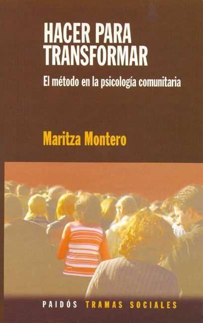 Resultado de imagen para psicología comunitaria maritza montero