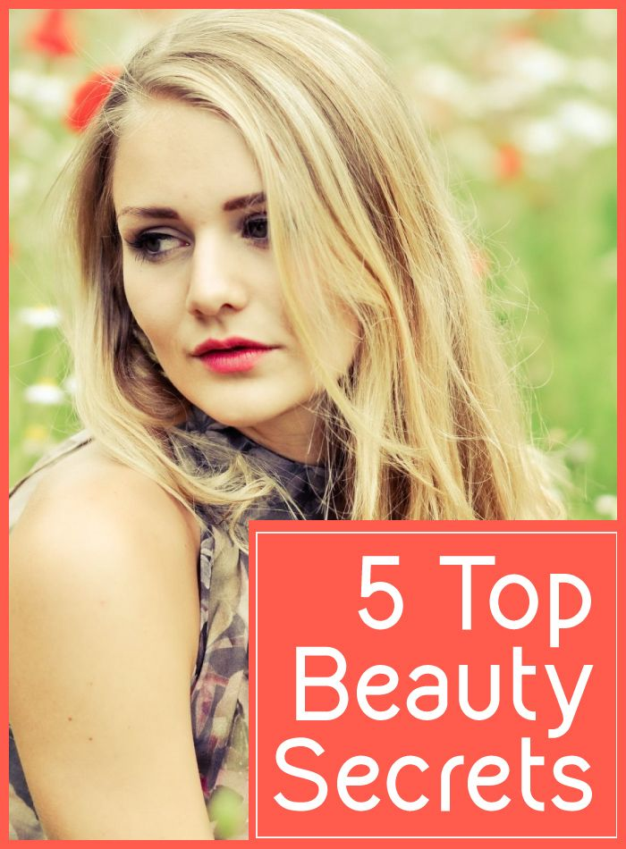 5 Top Beauty Secrets