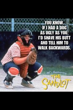 sandlot quotes - Google Search