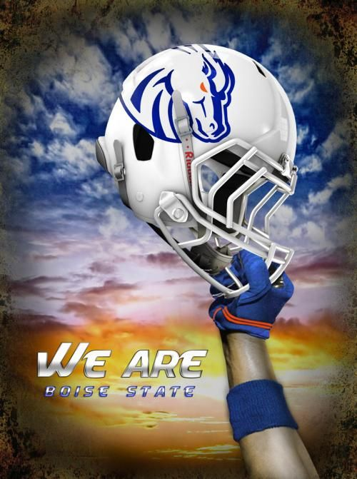 """Boise State Football """"We are Boise State"""""""