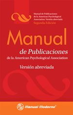 Manual de publicaciones de la American Psychological Association : versión abreviada.   L/Bc 001.8 MAN    http://almena.uva.es/search~S1*spi?/tmanual+de+publicaciones/tmanual+de+publicaciones/1%2C4%2C4%2CB/frameset&FF=tmanual+de+publicaciones+de+la+american+psychological+association+version+abreviada&1%2C1%2C