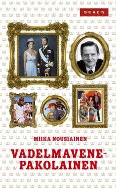 Vadelmavenepakolainen (9789511246817) - Miika Nousiainen - Kirjat - Bookplus kirjakauppa