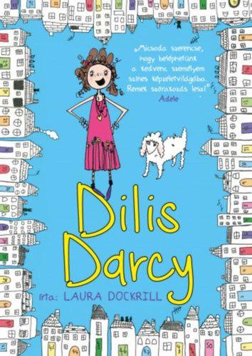 Laura Dockrill: Dilis Darcy