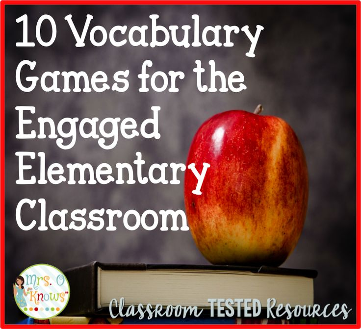 10 Vocabulary Games for the Engaged Elementary Classroom | Classroom Tested Resources