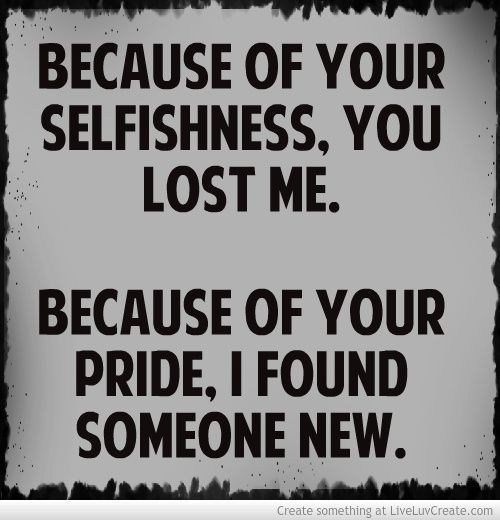 Selfishness Quotes 89 Best Life Inspirations Images On Pinterest  The Words Thoughts .