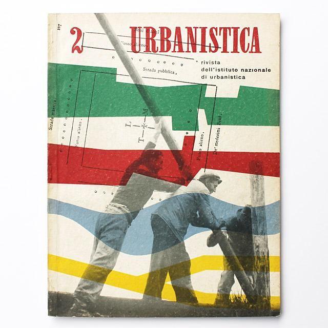 Urbanistica: Rivista, No. 2, Settembre - Ottobre 1949, cover design Max Huber & Remo Muratore @maxmuseo