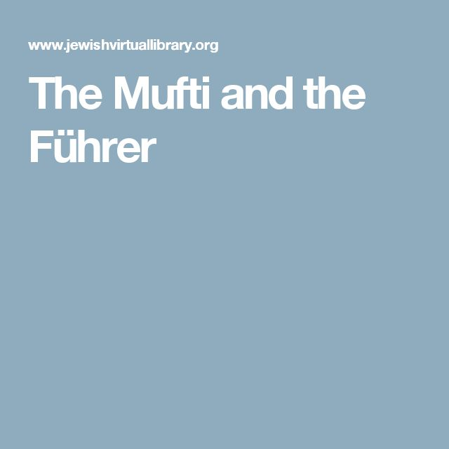 The Mufti and the Führer