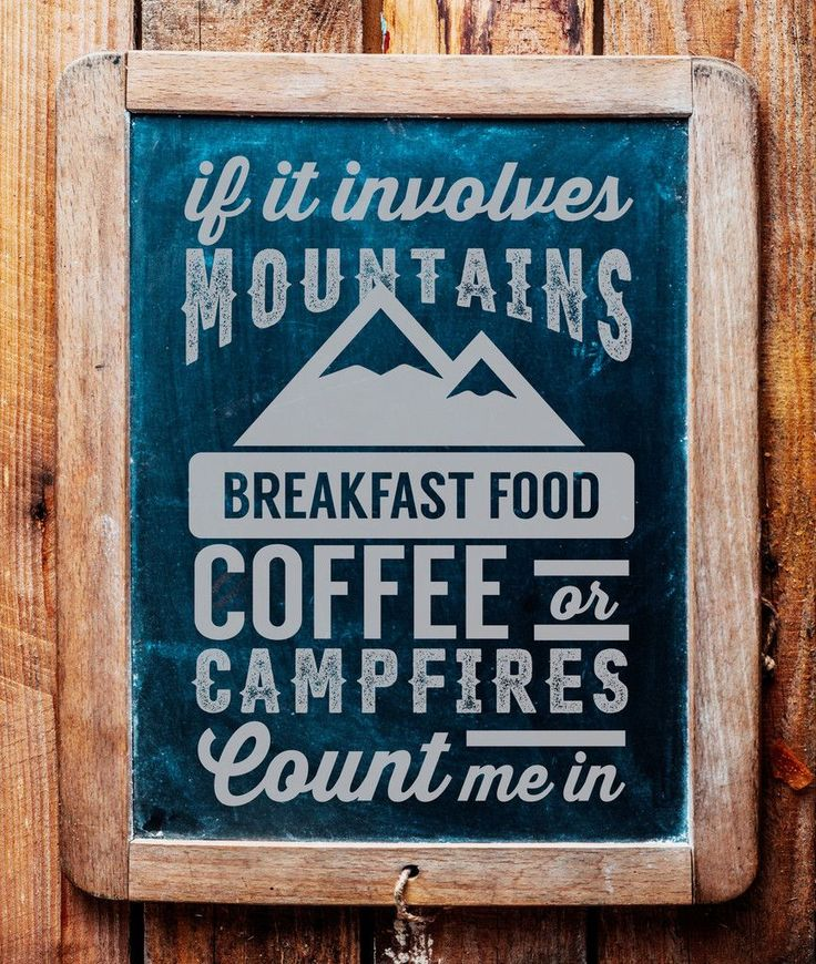 Mountains, campfires, coffee. You couldn't ask for a better combo.
