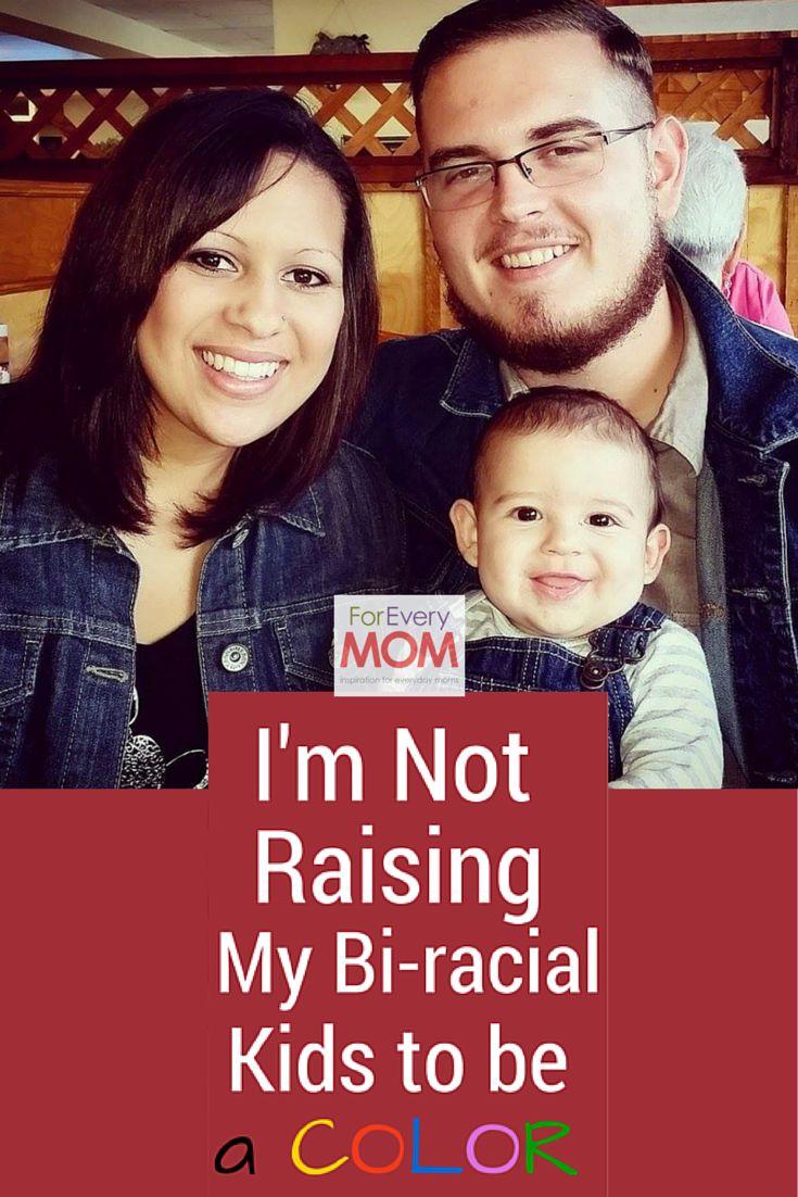 I\'m Not Raising My Bi-Racial Kids to Be a \