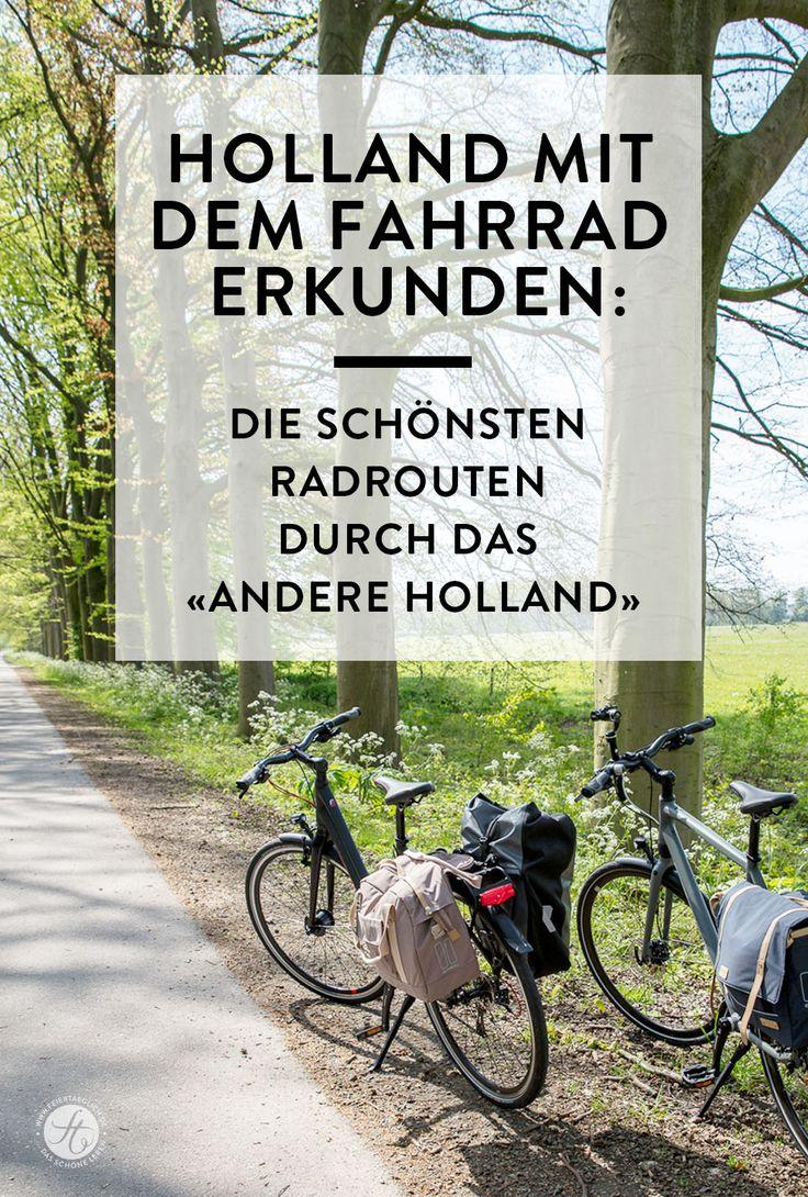"""Holland mit dem Fahrrad erkunden: Die schönsten Radrouten durch das """"andere Holland"""" mit Knotenpunkten und GPS Daten, Reisetipps"""
