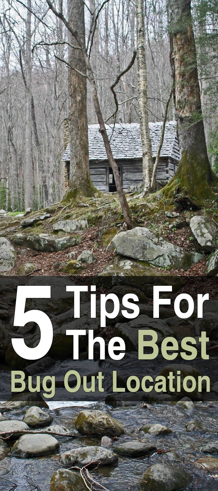 "5 Tips for the Best Bug Out Location. When preppers start looking for a good bug out location, the main feature they care about is ""not in the city."" But what about other features? You don't want to go just anywhere after the SHTF. You want a location that is safe and well hidden, among other things."