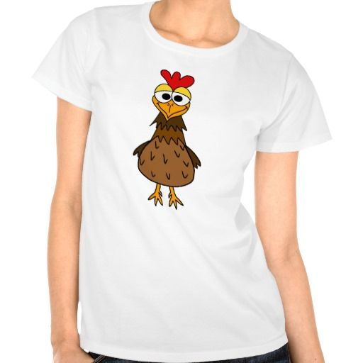 Crazy Hen Tee Shirt