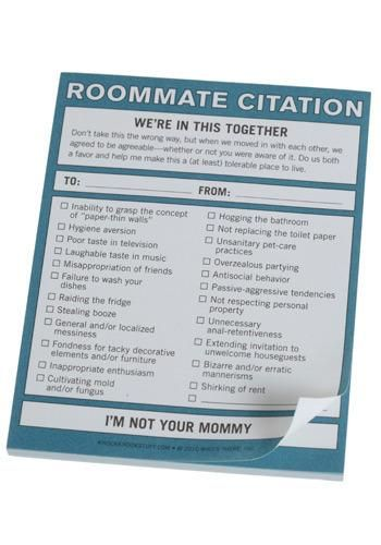 "Ladylike Laws: The Roommate Rules by Lauren Conrad - ""Whether you're sharing a dorm room, living in your first apartment with a friend, or splitting the rent with a stranger, there are ways to make living with others fun and easy... "" (Sorry, this Citation notepad is no longer available)"