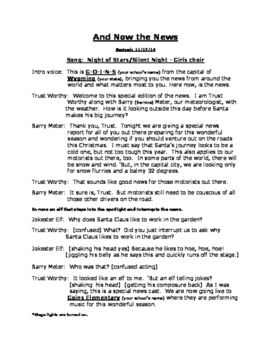 Imagine the fun your students will have acting out a Christmas Eve news cast with elves, Santa, Mrs. Claus, a jokester elf, Frosty Snow and others in this musical script wrap-around.