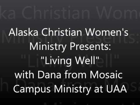 Living Well with Dana from Mosaic Campus Ministry
