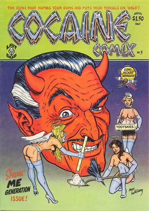 underground comics covers | Cocaine Comix 3 by #Robert_Williams #underground_comics