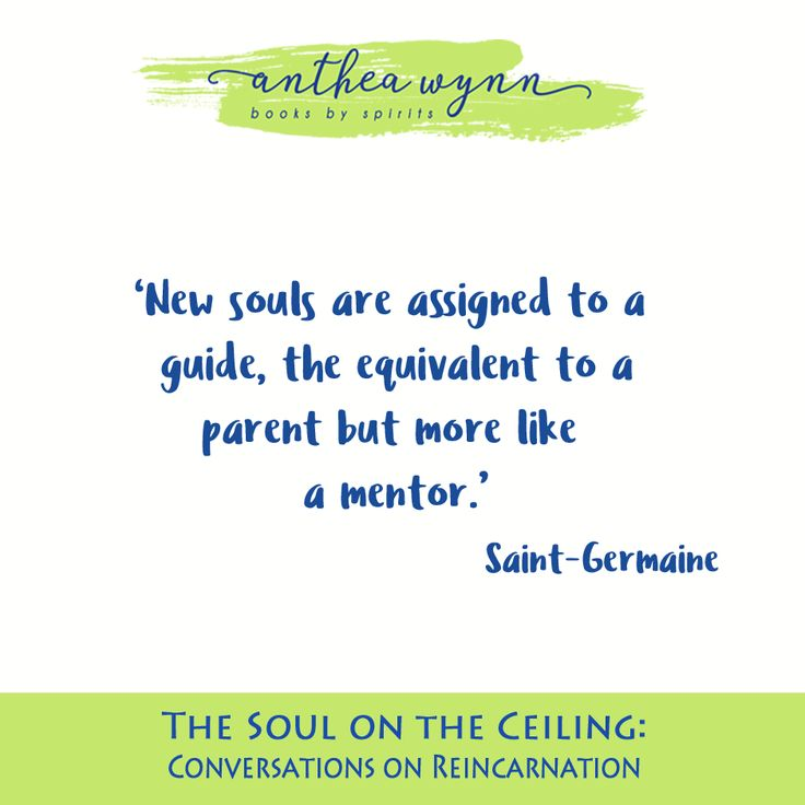 From the book The Soul on the Ceiling: Conversations on Reincarnation