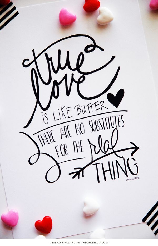 True Love is Like Butter | Free Art Print | by Jessica Kirkland for TheCakeBlog.com