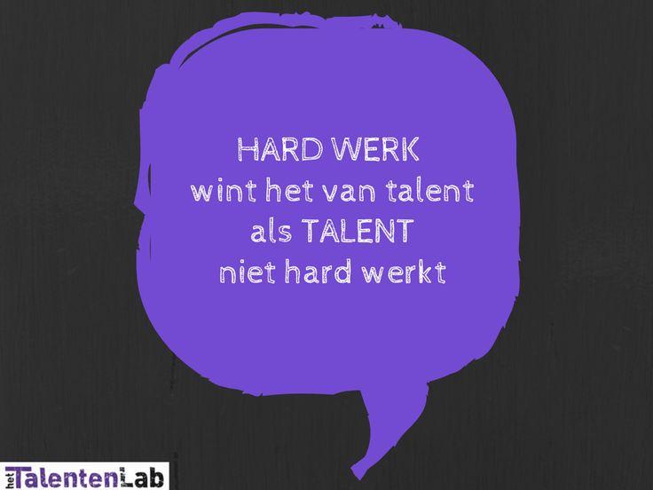 Hard werk wint het van talent als talent niet hard werkt
