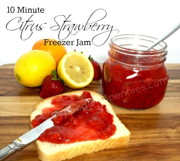 10 Minute Citrus Strawberry Freezer Jam!  So easy, no canning required!