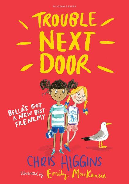 Trouble Next Door by Chris Higgins Stories for kids