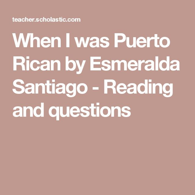 When I Was Puerto Rican A Memoir A Merloyd Lawrence Book