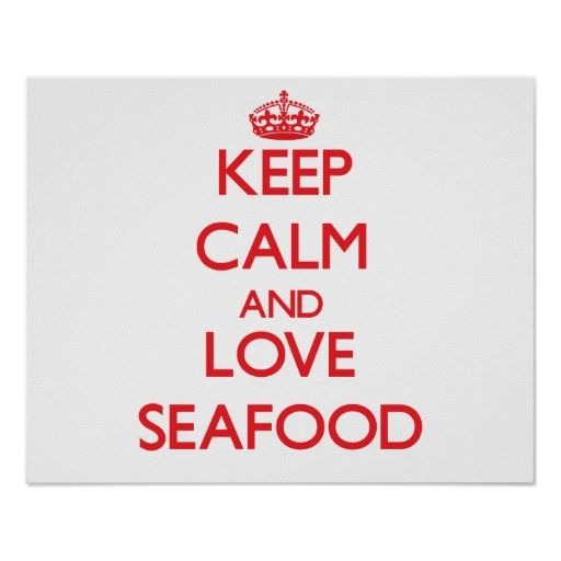 Keep calm and love Seafood Print