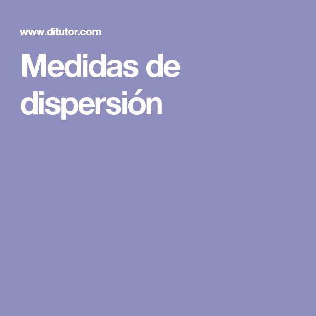 Mesures de dispersió: Recorregut o Rang, Desviació respecte la mitjana o Desviació mitjana, Variància i Desviació típica