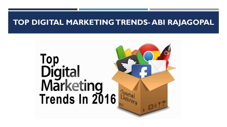 Top Digital Marketing Trends- Abhinav Rajagopa  Abhinav Rajagopal is an SE0…