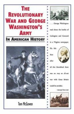 the role of george washington in the american revolution George washington's role in the american revolution the american revolutionary war, or the american war of independence, broke out between the kingdom of great britain and the former british.